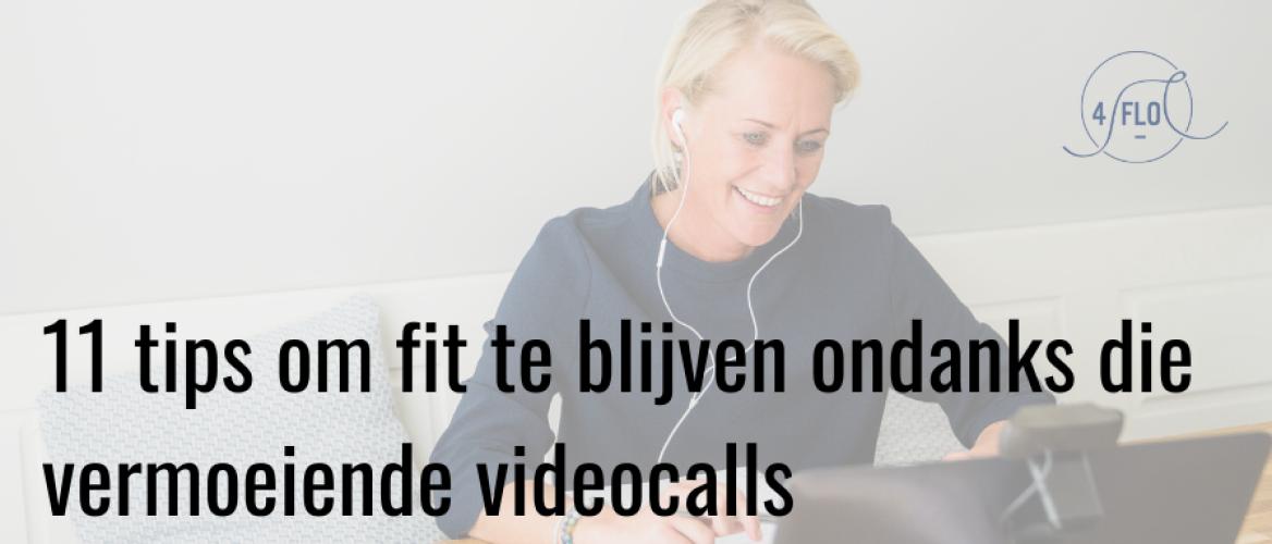 11 tips om video calls minder vermoeiend te laten zijn