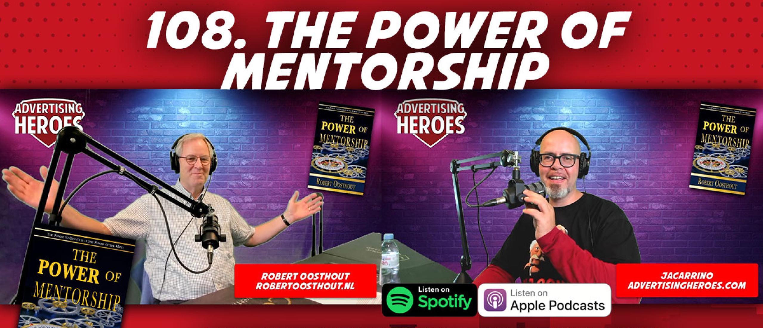 108. The Power of Mentorship - met ondernemer en auteur Robert Oosthout