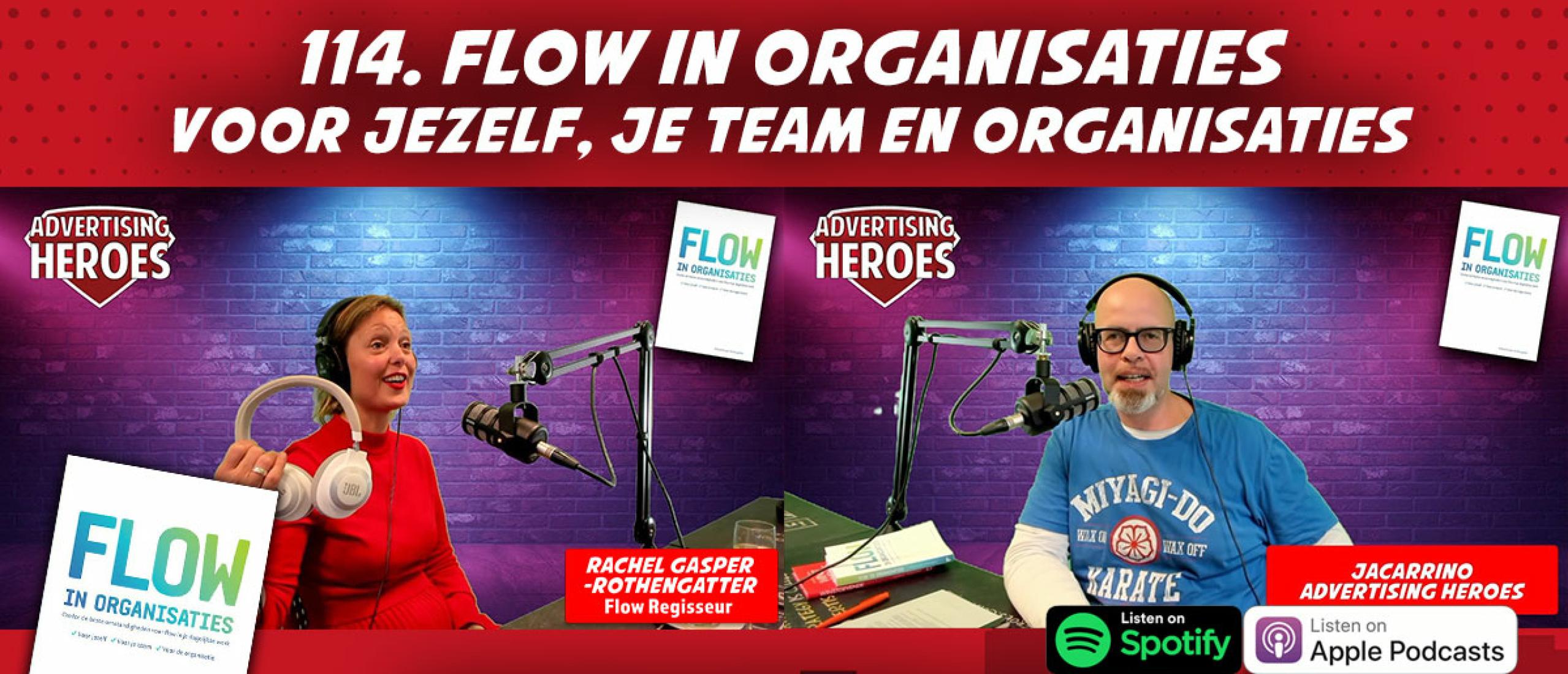 114 Flow in organisaties - Voor jezelf, je team en organisaties. Boekbespreking met auteur Rachel Gasper Rothengatter