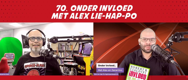 70. Onder Invloed- met Alex Lie-Hap-Po