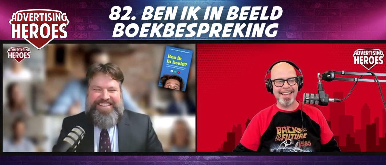 82. Ben ik in beeld - Online overleggen, vergaderen en presenteren zonder gedoe (boekbespreking) - met auteur Gijs Weenink