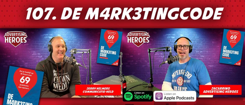 107. De Marketingcode – met auteur Jerry Helmers