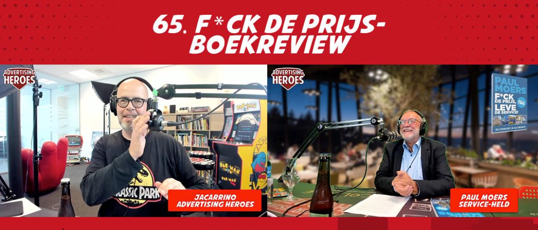 """65. """"F*ck De Prijs""""- Boekreview met Paul Moers"""