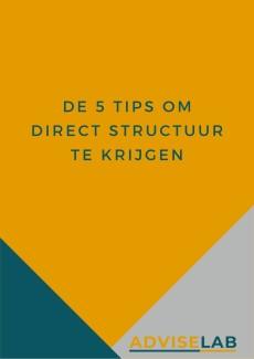 Voorpagina 5 tips om direct structuur te krijgen