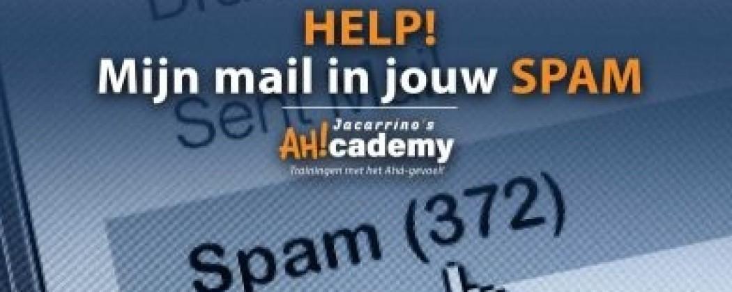 HELP! MIJN MAIL IN JOUW SPAM-BOX