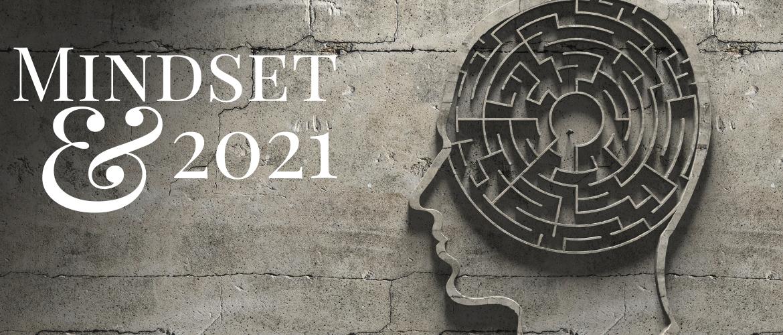 Jouw 2021 mindset [incl. podcast]