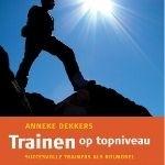 Trainen op topniveau Anneke Dekkers