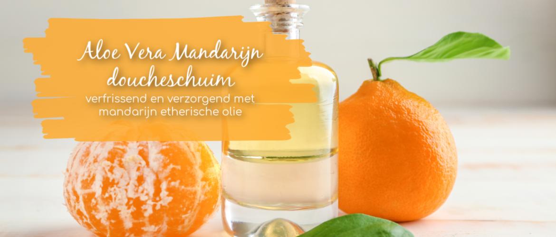aloe vera mandarijn doucheschuim, verfrissend en verzorgend