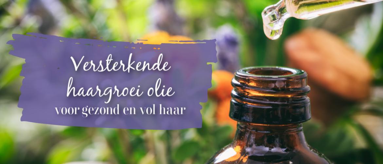 Versterkende haargroei olie, voor gezond en vol haar