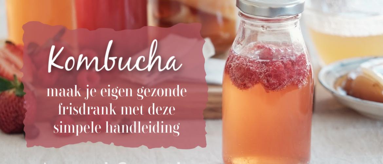 Kombucha, basisrecept voor een verfrissende gezonde drank.