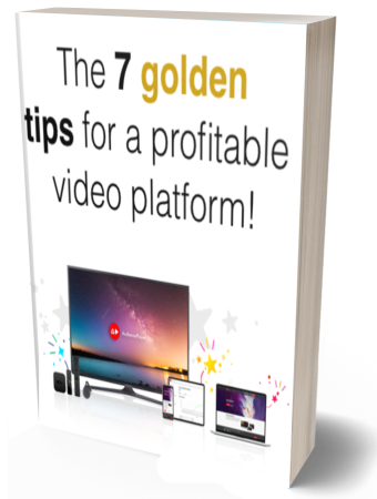 7 golden tips for a profitable video platfrom