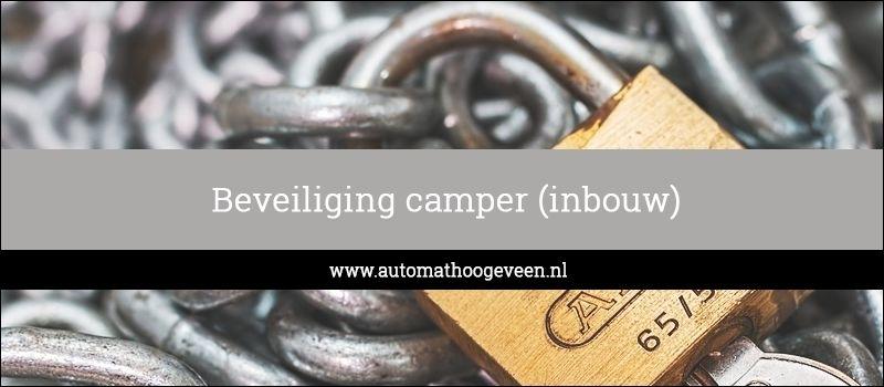 beveiliging camper inbouw