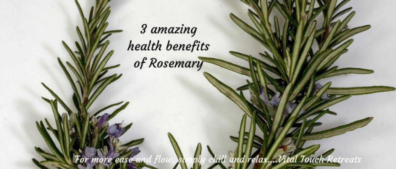 3 amazing health benefits of Rosemary