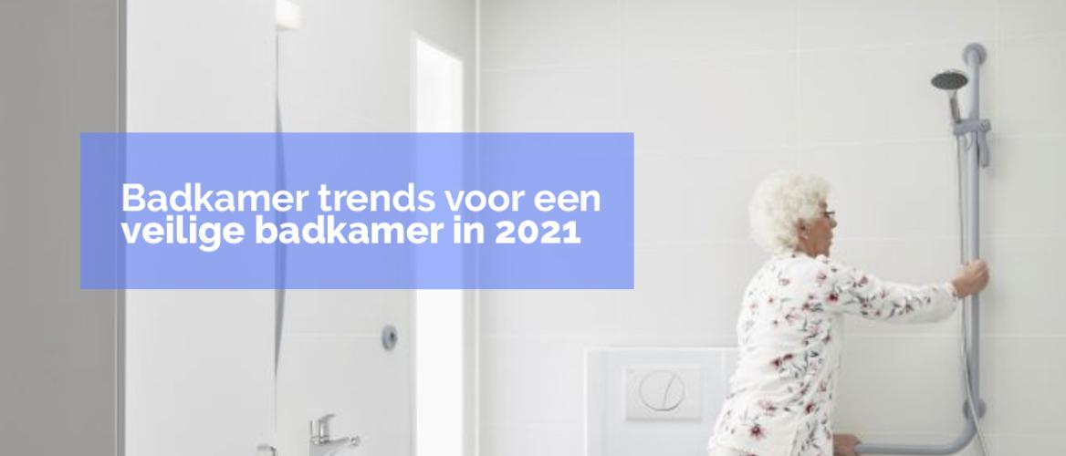 Dit zijn de trends voor een veilige badkamer in 2021