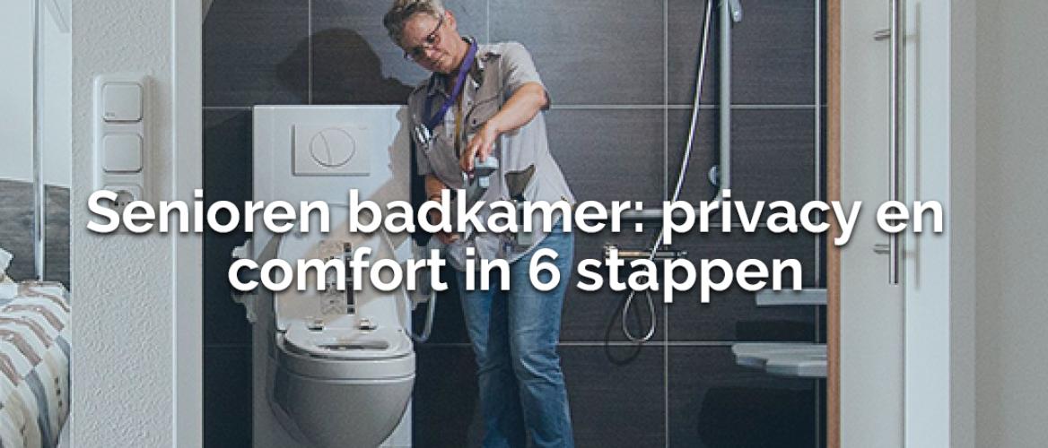 Senioren badkamer: privacy en comfort in 6 stappen