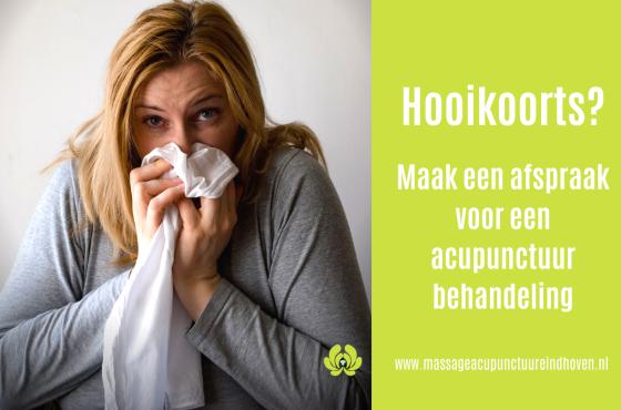 Hooikoorts acupunctuur helpt. Massage & Acupunctuur Eindhoven & Best