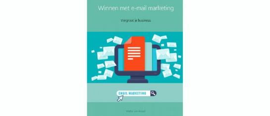 Boek Winnen met e-mail marketing - Walter van Kessel