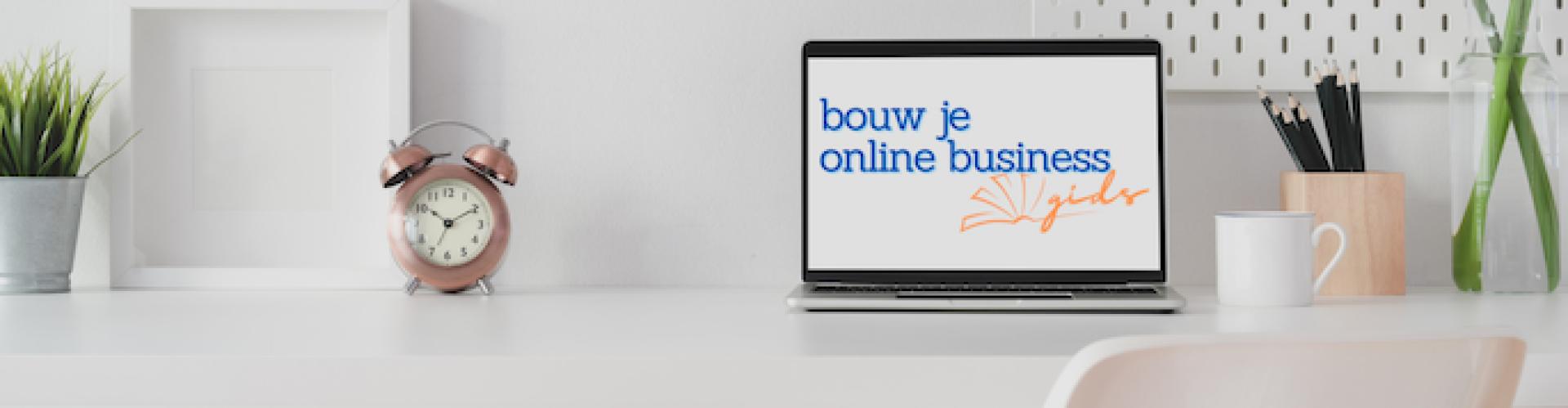 Bouw je online business gids