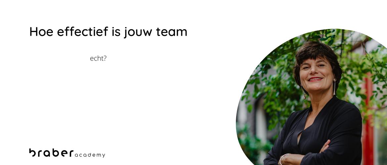 Hoe effectief is jouw team (echt)?