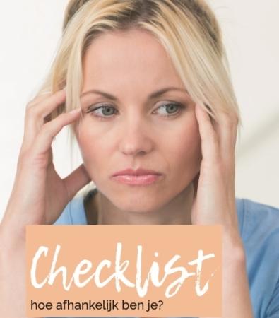 Checklist hoe afhankelijk ben je