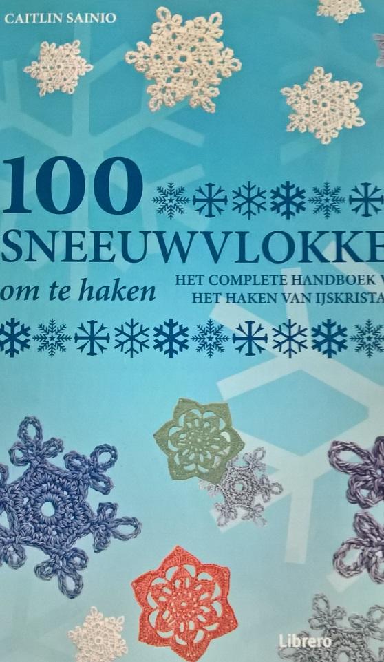 100 Sneeuwvlokken Om Te Haken Een Echte Aanrader Breiclubnl
