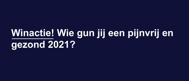 Winactie! Wie gun jij een pijnvrij en gezond 2021?