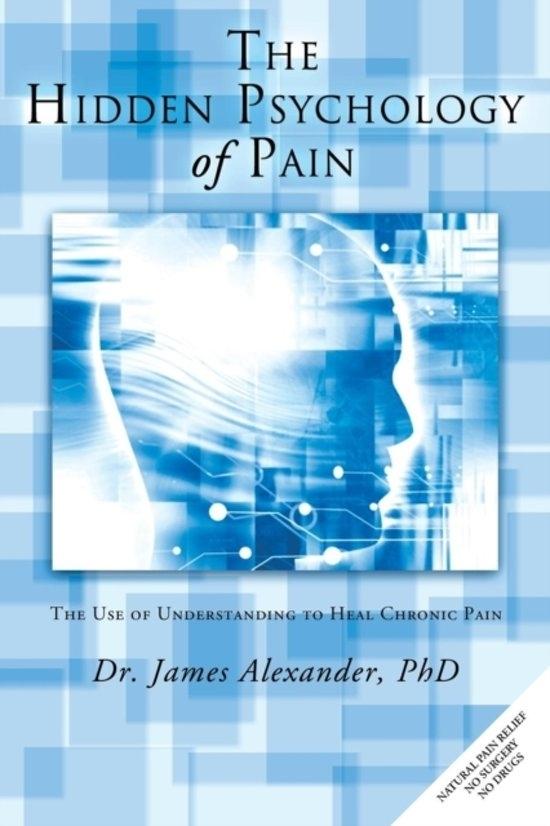 the-hidden-psychology-of-pain-dr-james-alexander.