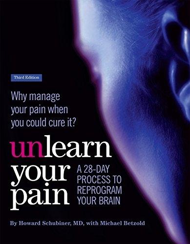 Unlearn Your Pain Howard Schubiner