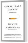 Kahneman - ons feilbare denken