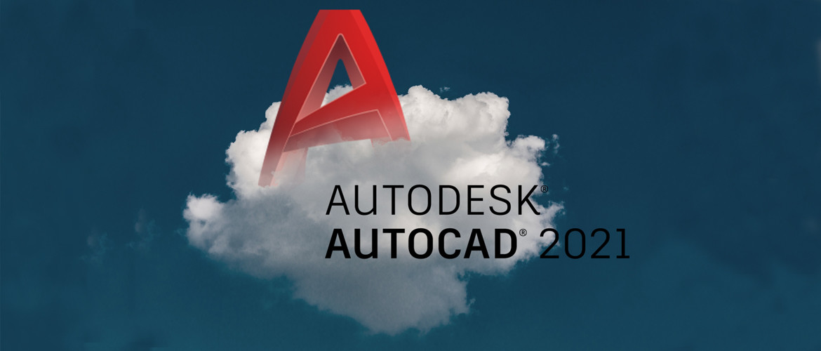 AutoCAD 2021: What's new