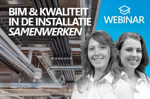 Webinar: BIM en kwaliteit in de installatie