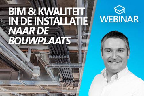 Webinar: BIM & kwaliteit in de installatie