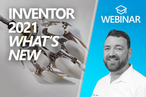 Webinar: What's new Inventor 2021?