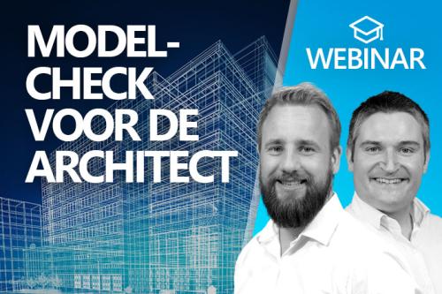 Webinar: Modelcheck voor de architect