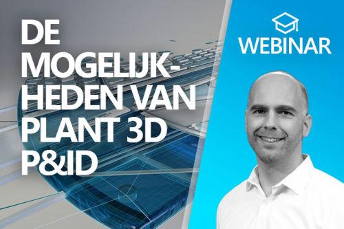 Webinar: De mogelijkheden van Plant 3D P&ID