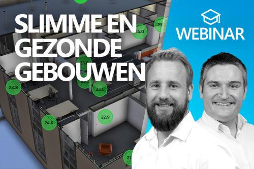 Webinar: Slimme en gezonde gebouwen