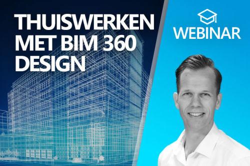 Webinar: Thuiswerken met BIM 360 Design