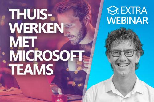 Webinar: Thuiswerken met Microsoft Teams