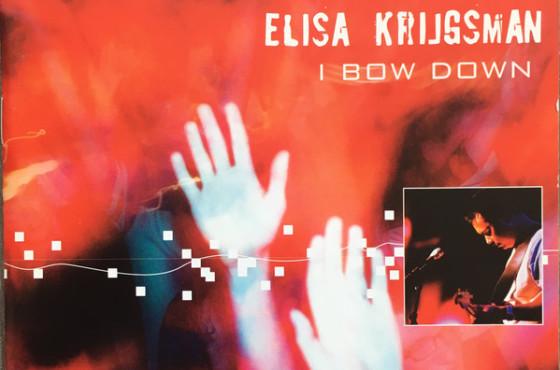 Elisa Krijgsman – I Bow Down