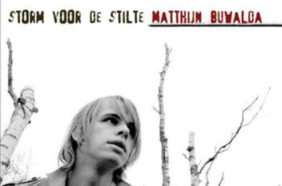 Matthijn Buwalda – Storm Voor De Stilte
