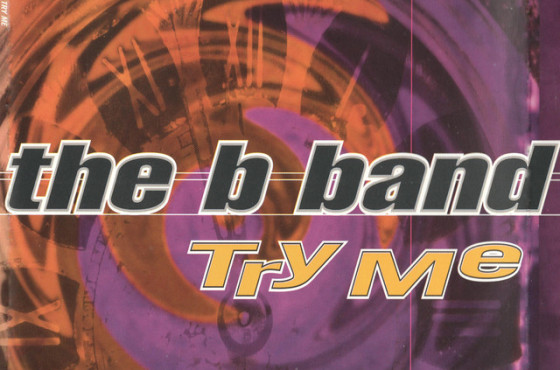 The B-Band - Try Me