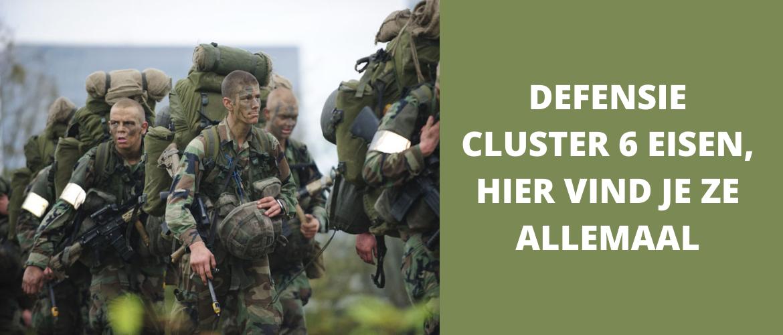 Defensie cluster 6 eisen, hier vind je ze allemaal!