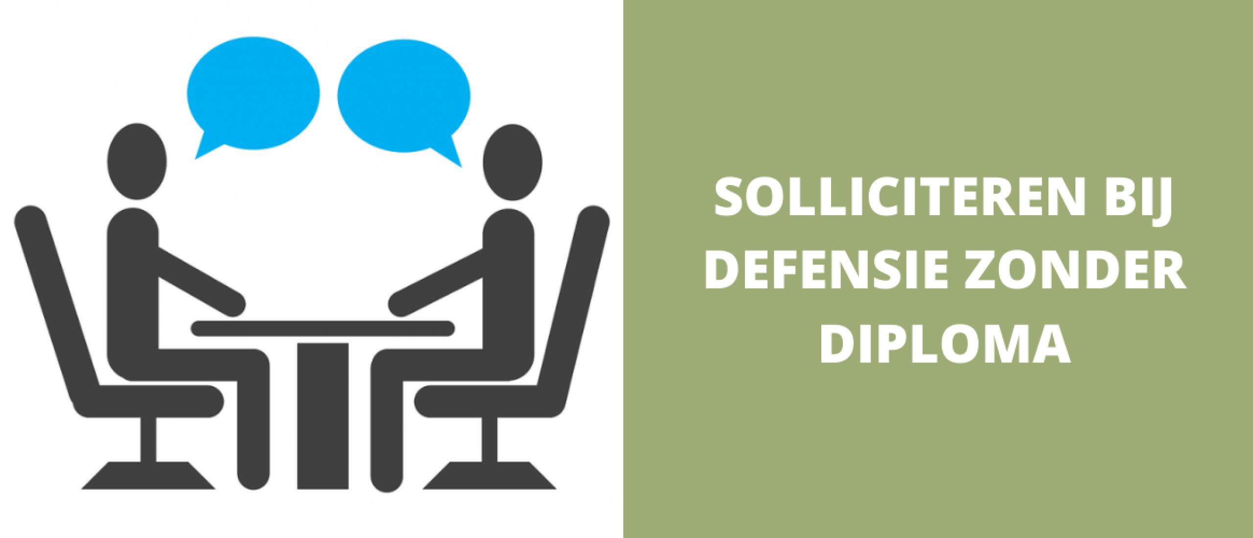 Solliciteren bij Defensie zonder diploma