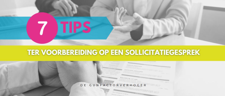 Voorbereiding op een sollicitatiegesprek -  7 praktische tips