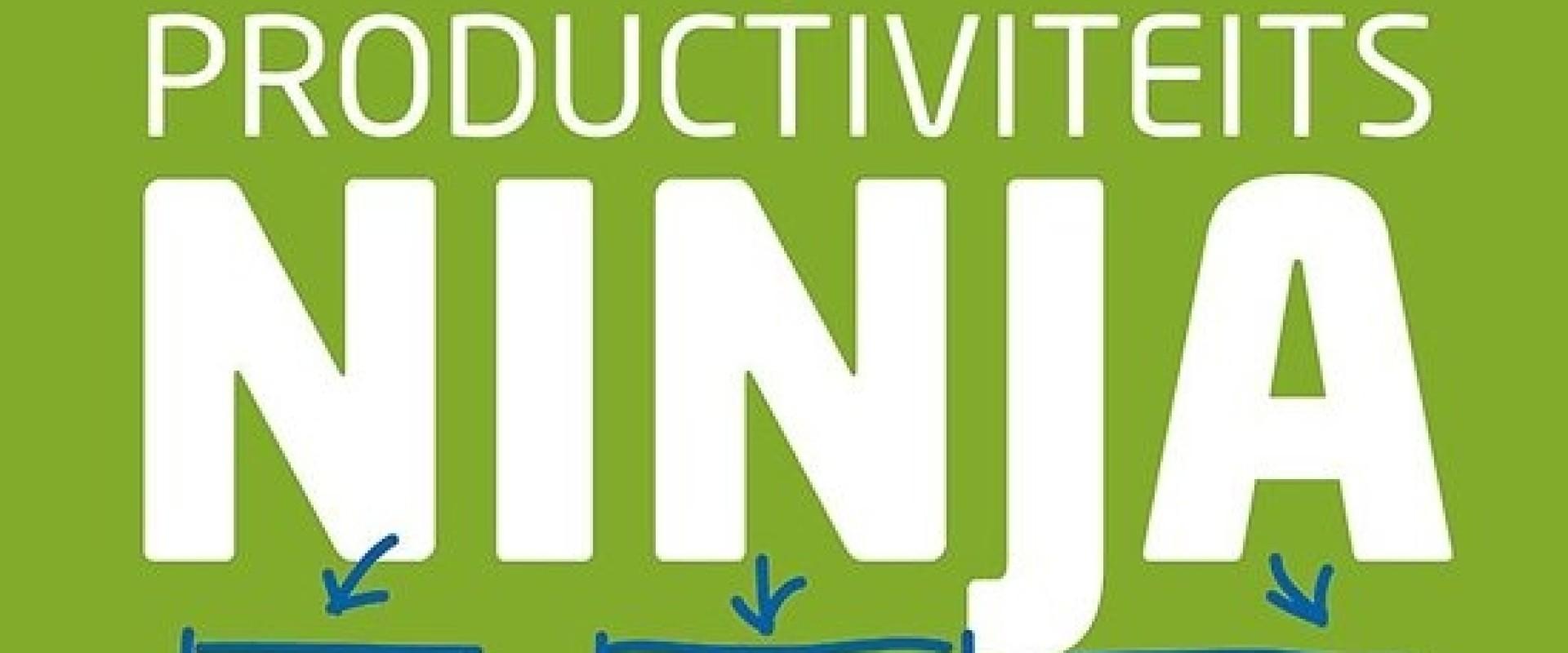 Productiviteitsninja: zo word je er eentje!
