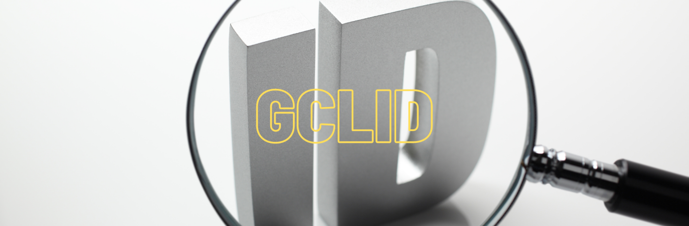 Wat is een gclid (Google Click ID)?