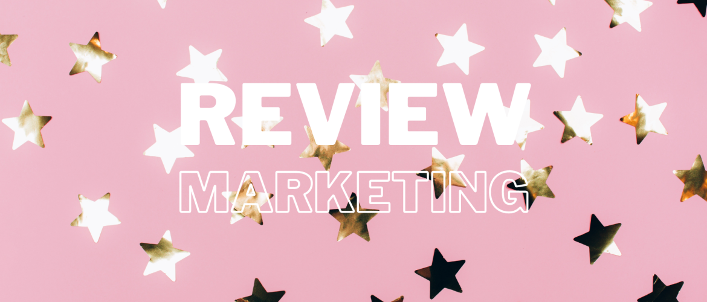 Hoe werkt review marketing?