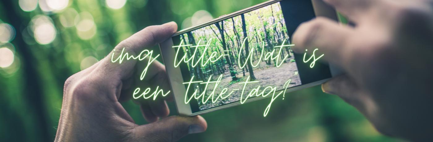 Wat is een title-tag bij afbeeldingen?