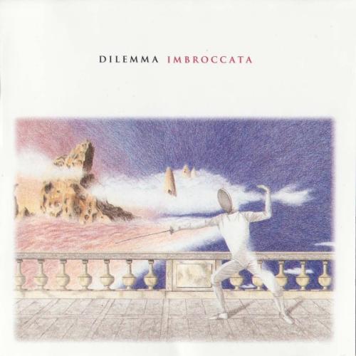 Dilemma - Imbroccata