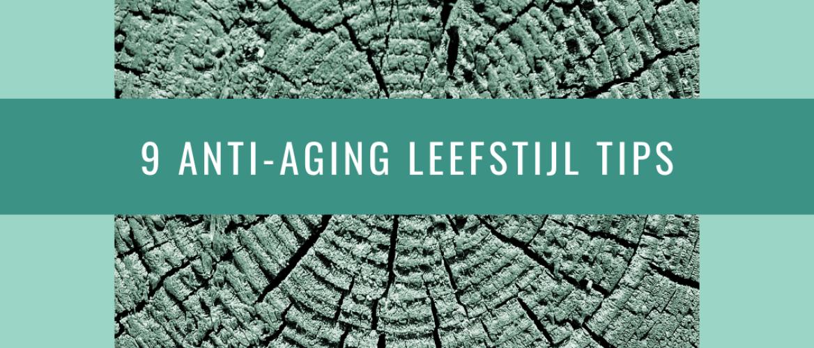 9 anti-aging leefstijl trucs voor een gezonde en 'knappe' oude dag!